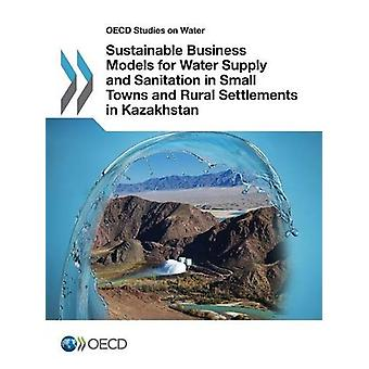 Sustainable Business Models for Water Supply and Sanitation in Small