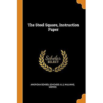 The Steel Square, Instruction Paper
