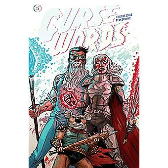 Curse Words Volume 5: Fairy-Tale Ending by Charles Soule (Paperback, 2020)