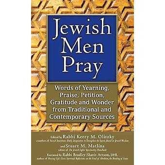 Jewish Men Pray  Words of Yearning Praise Petition Gratitude and Wonder from Traditional and Contemporary Sources
