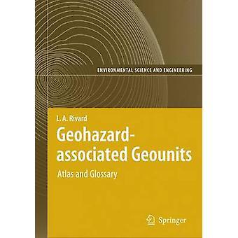 Geohazardassociated Geounits by Rivard & L. A.