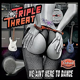 Triple menace - on n'est pas ici pour importation USA Dance [CD]