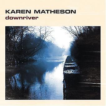 Karen Matheson - Downriver [CD] USA import