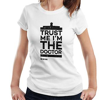 Doctor Who Trust Me Im The Doctor Women's T-Shirt
