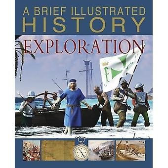 Krótka historia ilustrowany eksploracji przez Clare Hibbert - 9781474