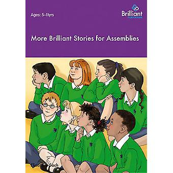 More Brilliant Stories for Assemblies by Elizabeth Sach - 97819057807
