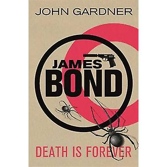 Death is Forever by John Gardner - 9781409135722 Book