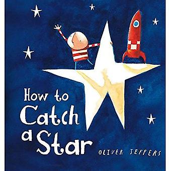 Come catturare una stella