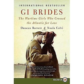Brides IG: Les filles en temps de guerre qui ont traversé l'Atlantique pour l'amour