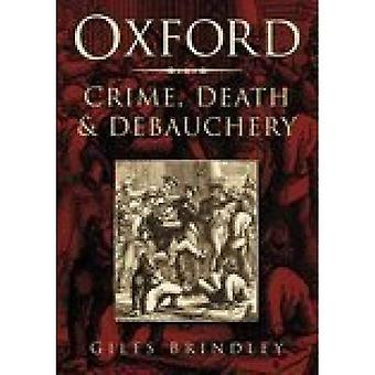 Oxford: Crime, morte e deboche