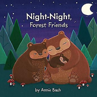 Nacht-nacht, Forest vrienden [Board boek]