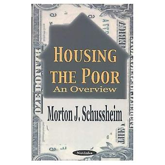Housing the Poor: An Overview