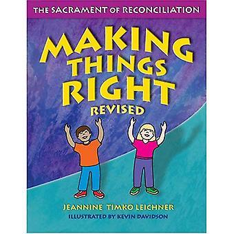 Att göra saker rätt: Försoningens sakrament
