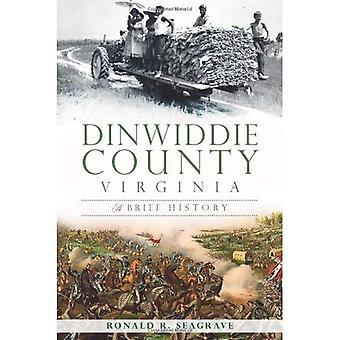 Dinwiddie County, Virgínia: Uma breve história