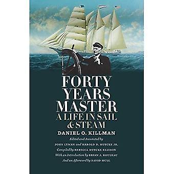 Veertig jaar Master: Een leven in zeil- en stoom (kustgebieden, mariene en maritieme boeken)