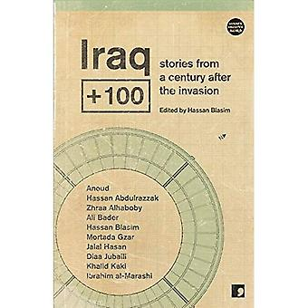 Iraq100: Stories from a century after the invasion