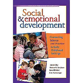 Sociale & emotionele ontwikkeling: Aansluitende wetenschap en praktijk in voorschoolse instellingen