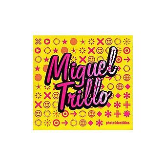 Miguel Trillo: Valokuva-identiteettiä