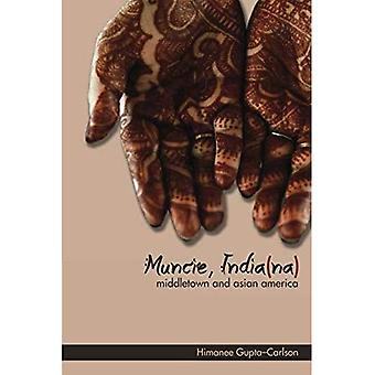Muncie, India(na): Middletown en Asian America (Aziatische Amerikaanse ervaring)