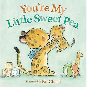 You're My Little Sweet Pea [Board boek]