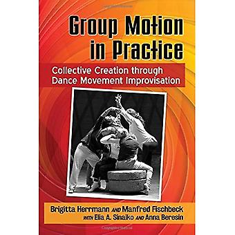 Groep van beweging in de praktijk: collectieve creatie via beweging dansimprovisatie