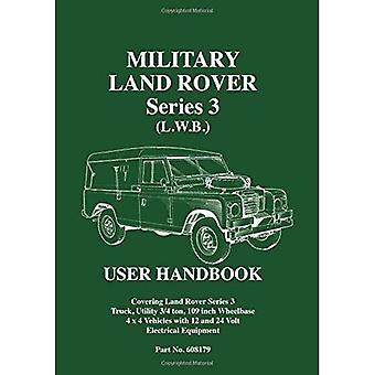 Militaire Land Rover Series III (L.W.B.) Gebruikershandleiding