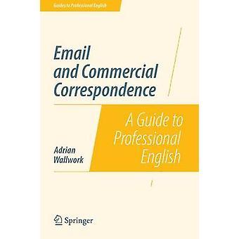 E-mail en commerciële correspondentie door Wallwork