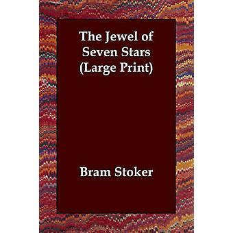 Das Juwel von sieben Sternen von Stoker & Bram