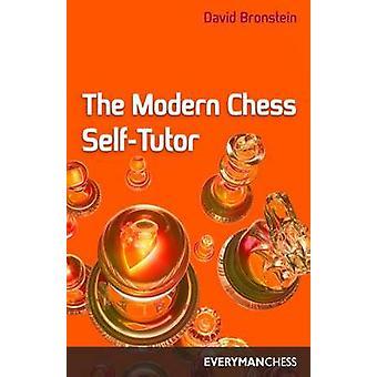 The Modern Chess SelfTutor by Bronstein & David