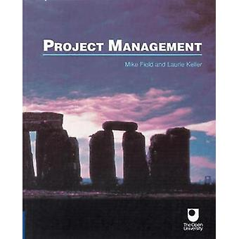Project Management by Field & Mike