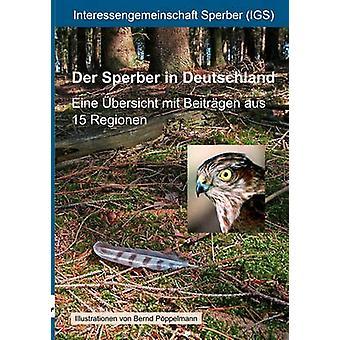 Der Sperber in Deutschland di Interessengemeinschaft Sperber IGS