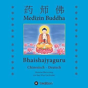 Medizin BuddhaBhaishajyaguru von Kroeber & Shay Whar