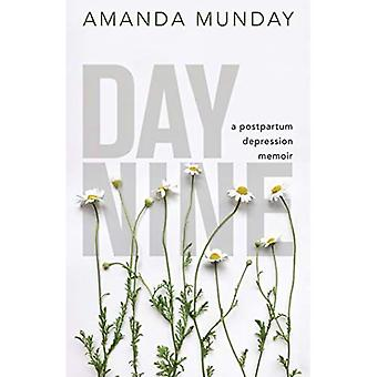 Day Nine: A Postpartum Depression Memoir