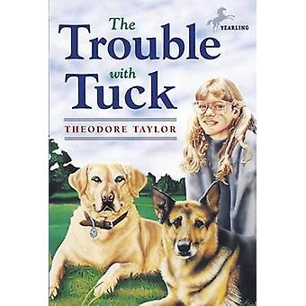 The Trouble with Tuck by T. Taylor - 9780440416968 Book