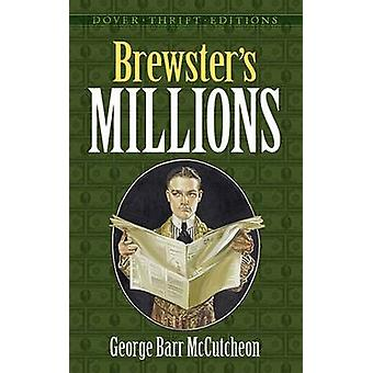Brewster's Millions by George Barr McCutcheon - 9780486805306 Book