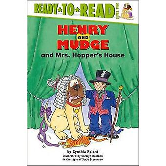 Henry and Mudge and Mrs. Hopper's House by Cynthia Rylant - Rylant Br
