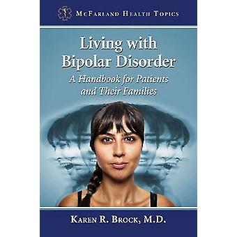 Living with Bipolar Disorder - A Handbook for Patients and Their Famil