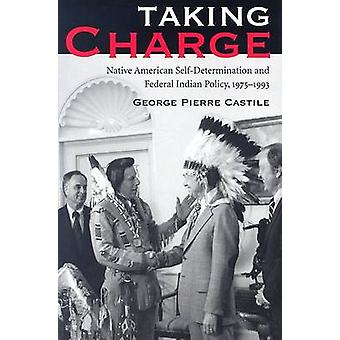 Taking Charge - Native American Self-determination and Federal Indian