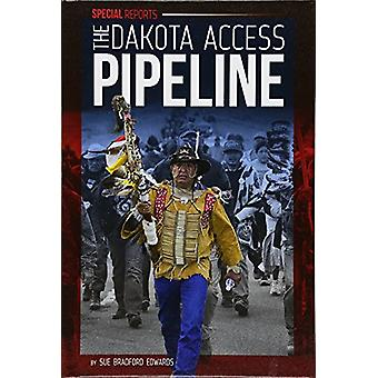 The Dakota Access Pipeline by Sue Bradford Edwards - 9781532113321 Bo