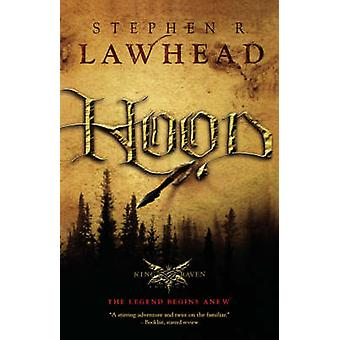 Hood by Stephen R. Lawhead - 9781595540881 Book