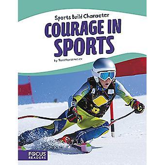 Sport - Courage in Sports by Todd Kortemeier - 9781635176032 Book