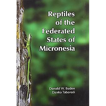 Reptiles of the Federated States of Micronesia by Donald Burden - 978