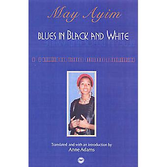 Blues In Black And White by May Amin - 9780865438903 Book