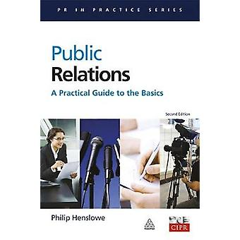 Public Relations by Henslowe & Philip