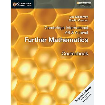 Cambridge International AS  A Level Further Mathematics Cou by Lee Mckelvey
