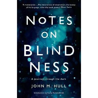 Notes on Blindness par John Hull