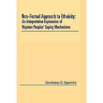 NonFormal tilnærming til etnisitet en Metodekurs forklaring nigerianske folkeslag mestring mekanismene av Ogunnika & Sakkeus O.