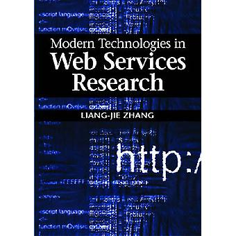 Modern Technologies in Web Services Research by Zhang & LiangJie