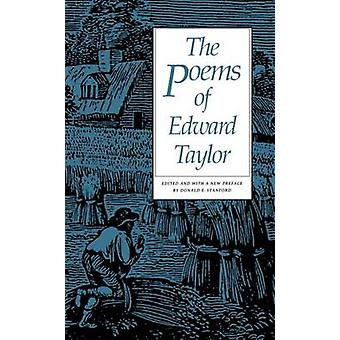 The Poems of Edward Taylor by Taylor & Edward