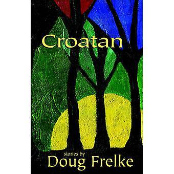 Croatan by Frelke & Doug